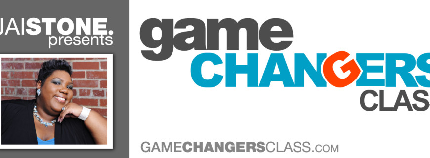 Game Changers VIRTUAL Class
