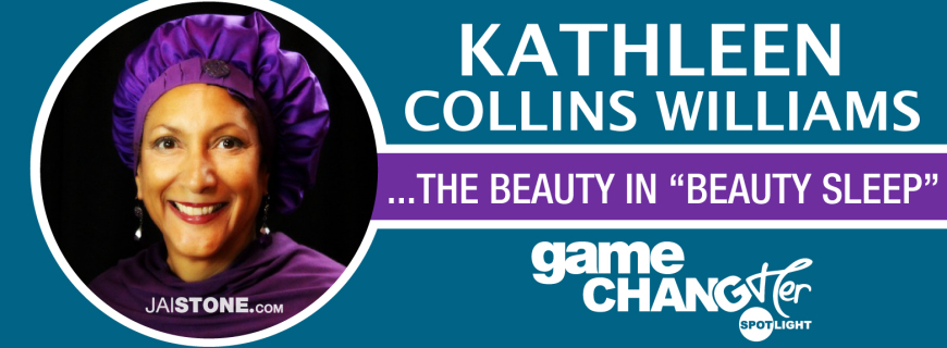 Game ChangHER Spotlight: Kathleen Collins Williams (NightLife Hair Wrap)