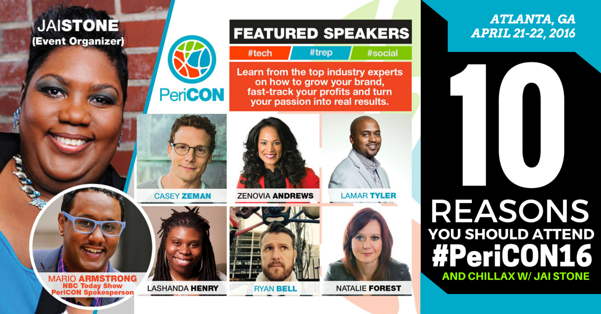 10 Reasons You Should Attend #PeriCON16 And Chillax w/ Jai Stone