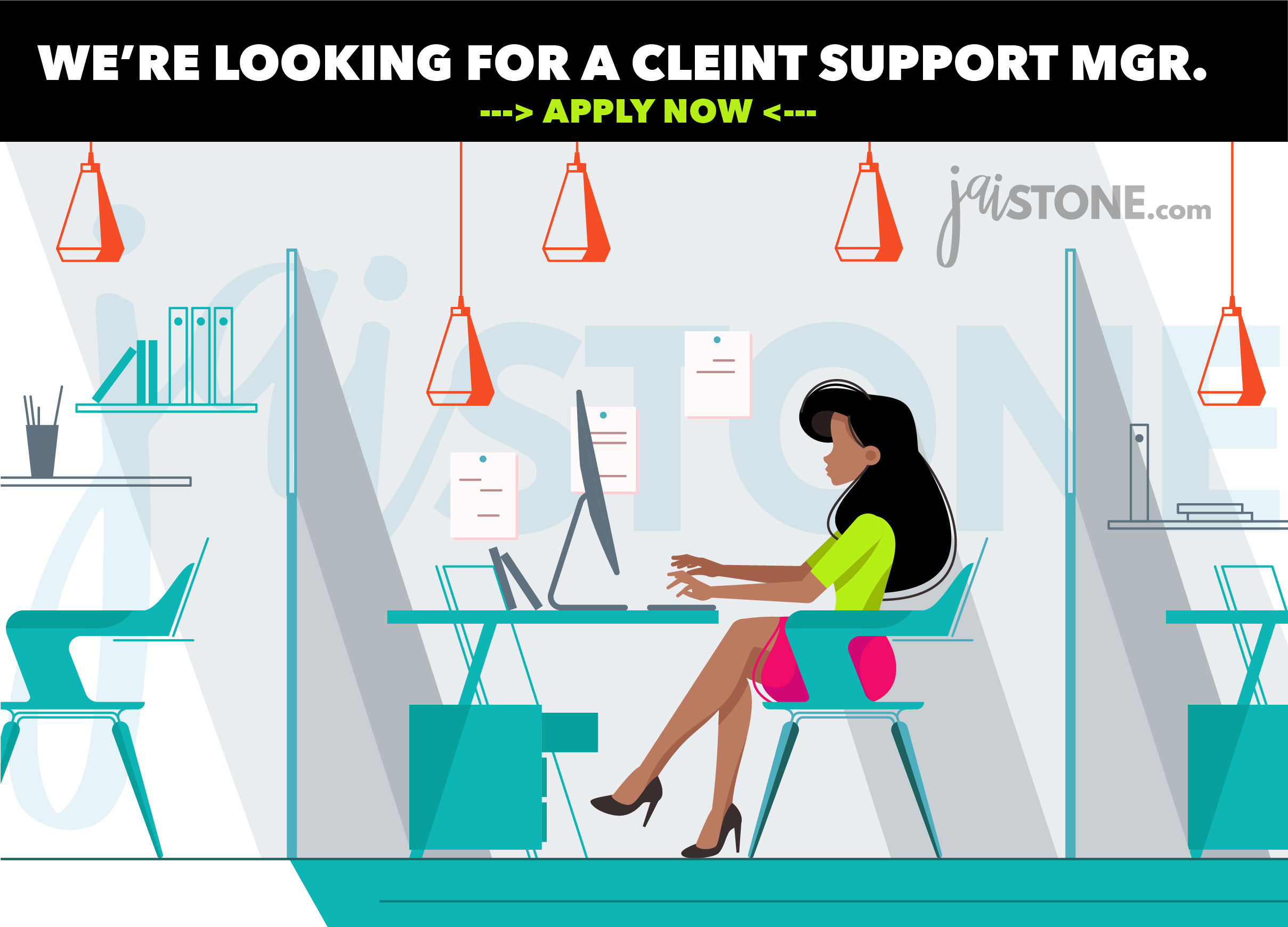 WE'RE LOOKING FOR A CLIENT SUPPORT MANAGER